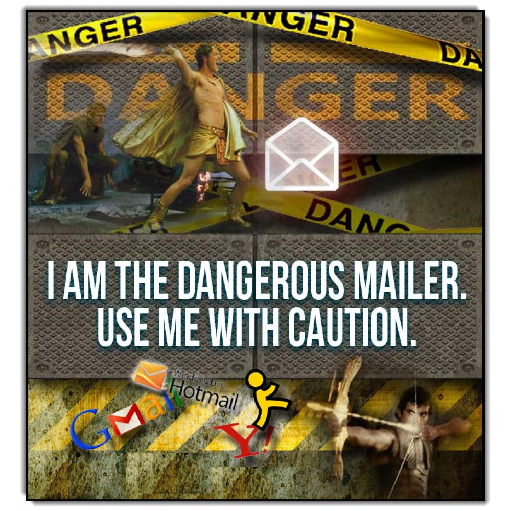 Dangerous Mailer